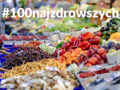 100 najzdrowszych produktów do jedzenia