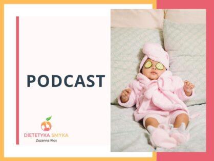 DS 34: Rozszerzanie diety niemowląt- czego nie warto i nie wolno wprowadzać?